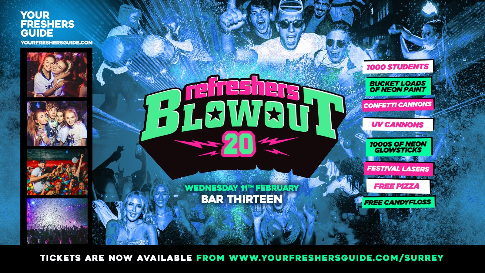 First 100 Tickets £1 – The Refreshers Blowout – Surrey / Guildford!