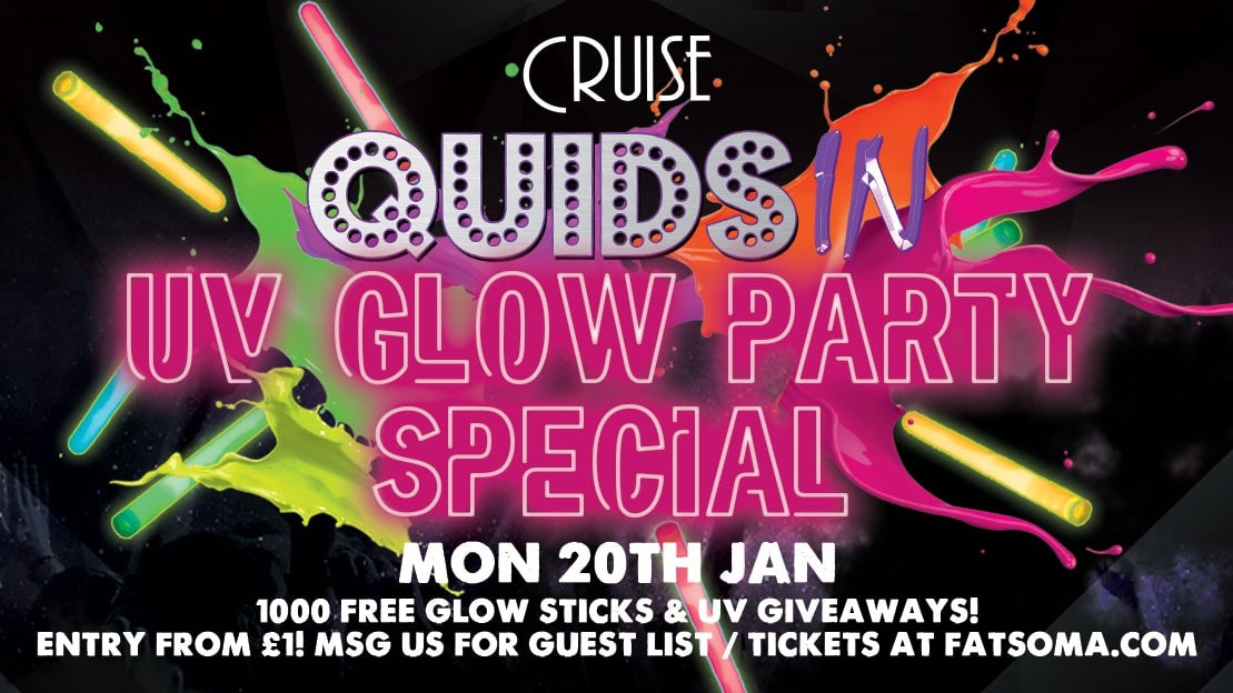 Quids In Chester – UV Glow Party