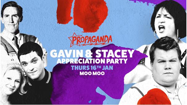 Propaganda Cheltenham – Gavin & Stacey Appreciation Party!