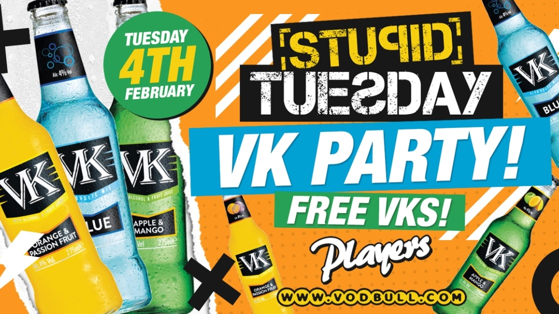 🍾 Stuesday x VK Party🍾 100 tickets on the door from 11pm!