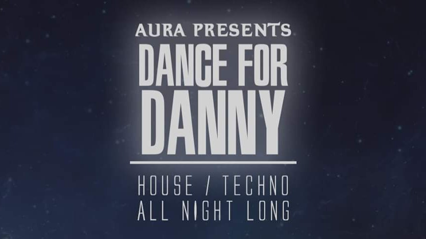 Aura Presents – Dance For Danny