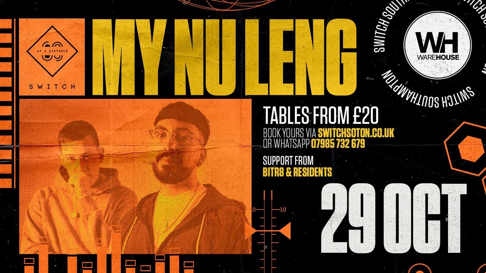 Warehouse presents:  My Nu Leng  Saturday 7th November