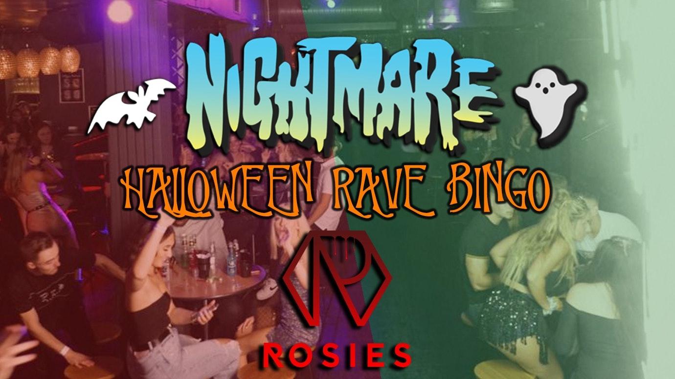 Nightmare Halloween Rave Bingo! Halloween Day Session – Rosies!