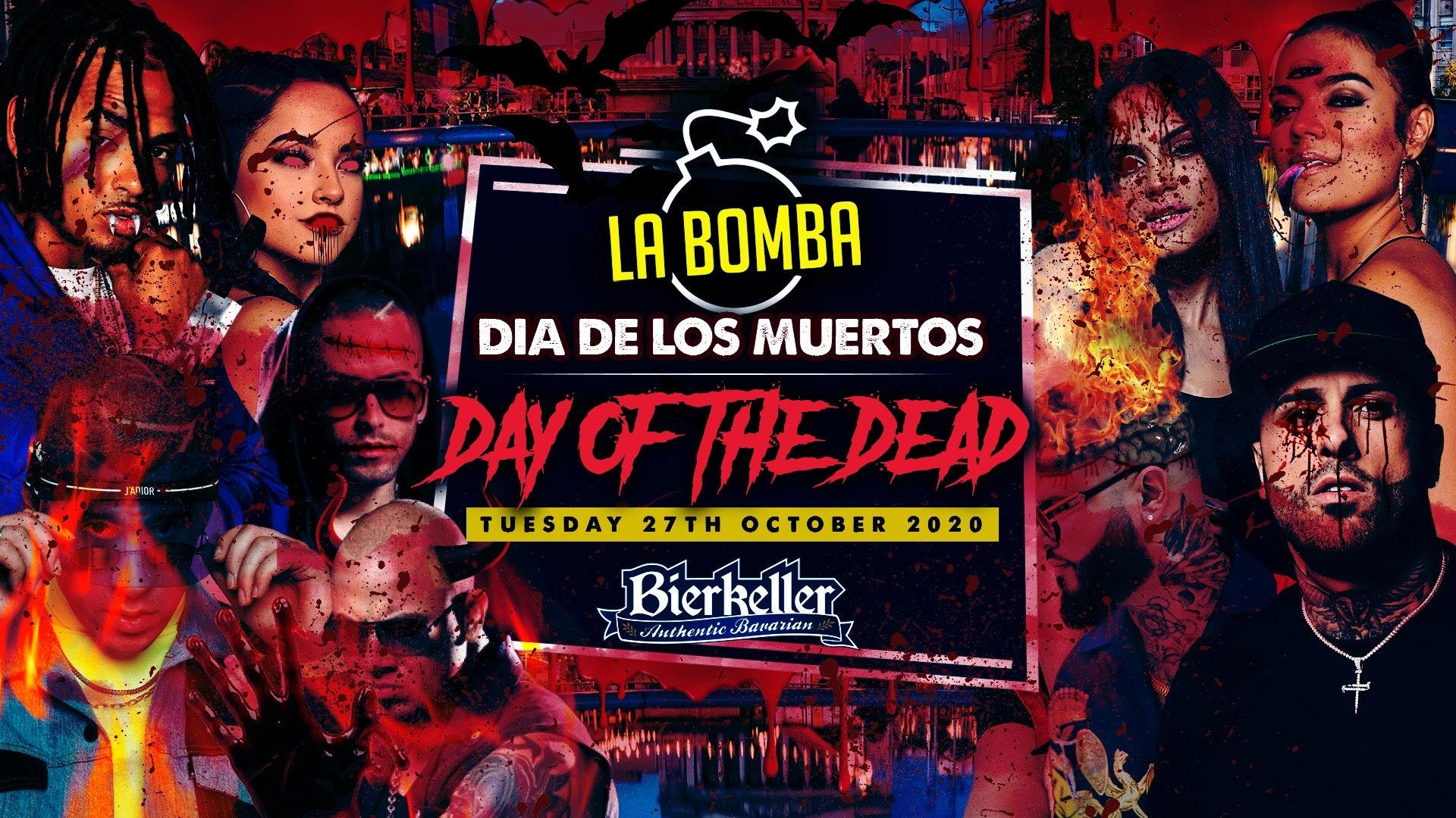 La BOMBA / Dia De Los Muertos / Day of the Dead