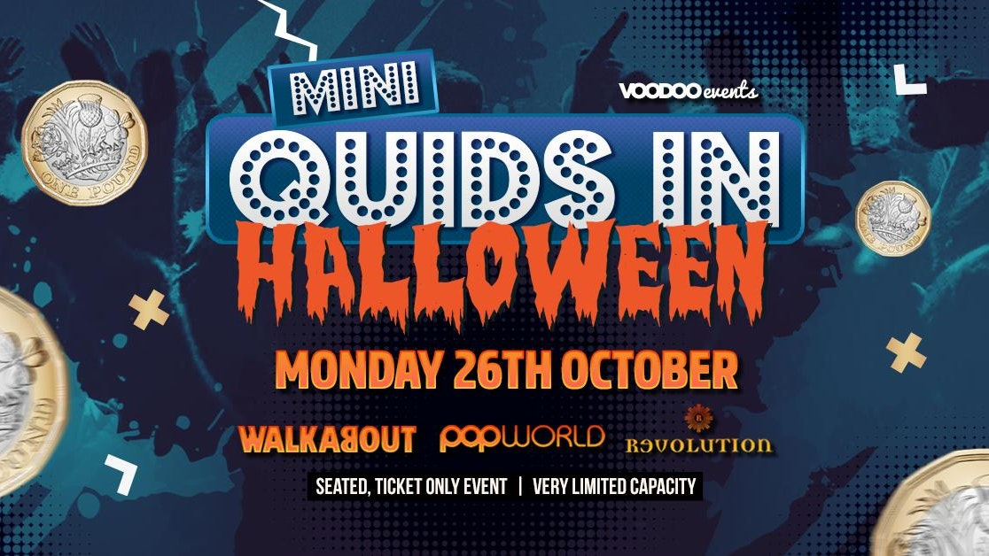 Halloween Mini Quids @ Walkabout