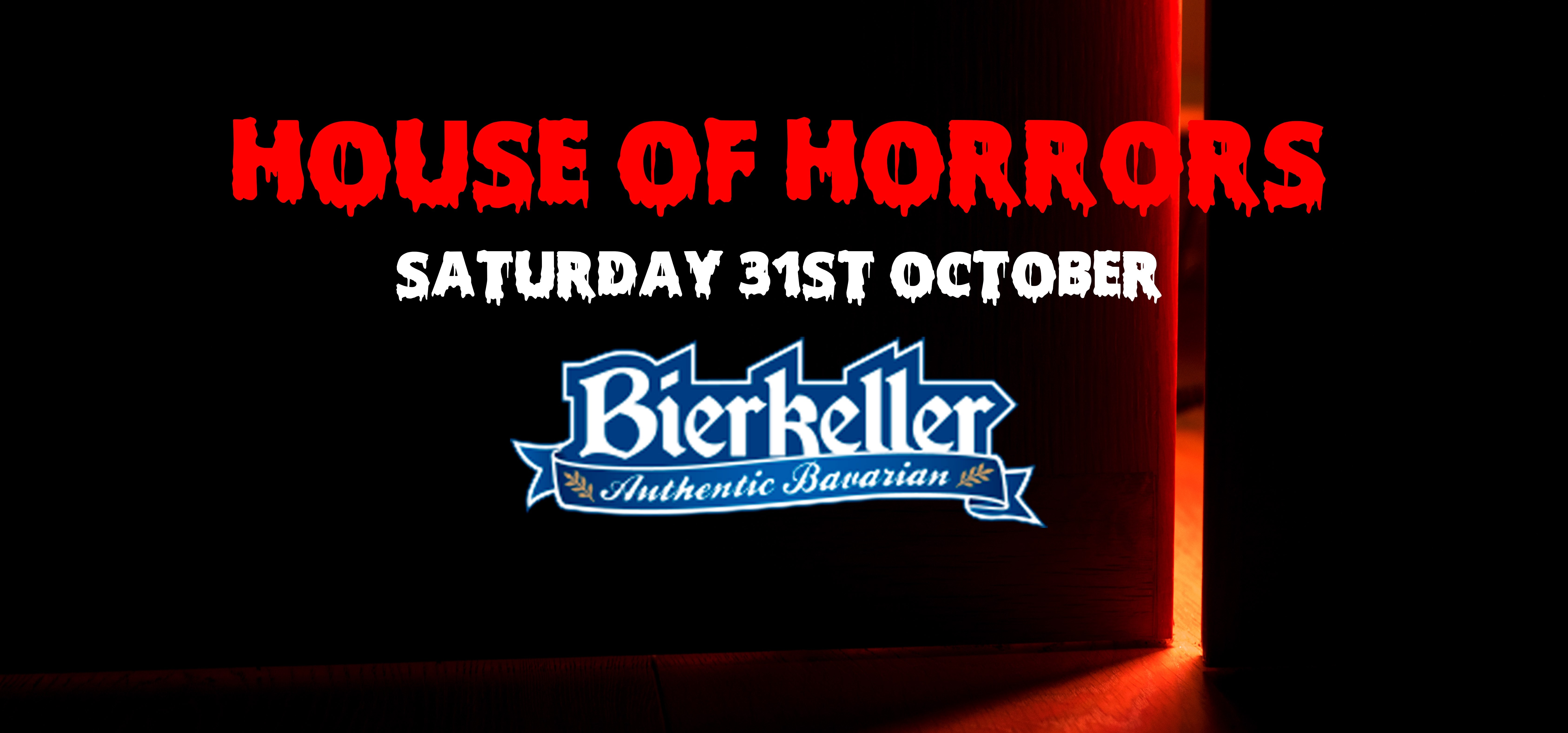 🎃🍻HALLOWEEN HOUSE OF HORRORS 🍻👻🇩🇪 BIERKELLER 🥨 (Broad Street)!