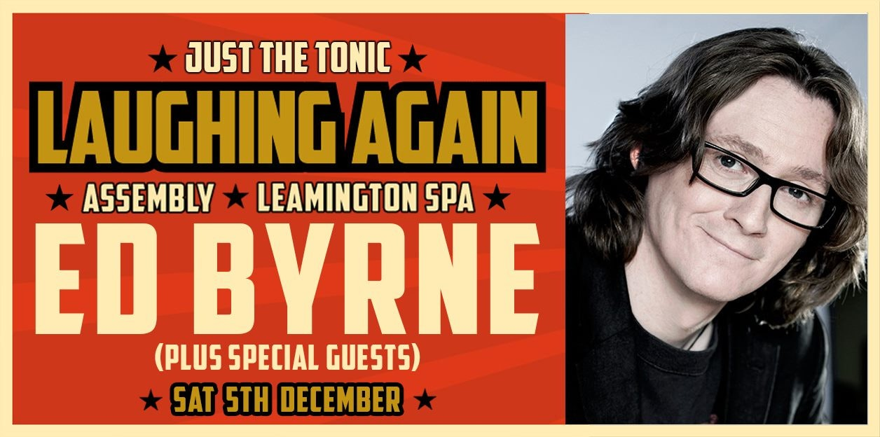 Just The Tonic: Laughing Again with Ed Byrne