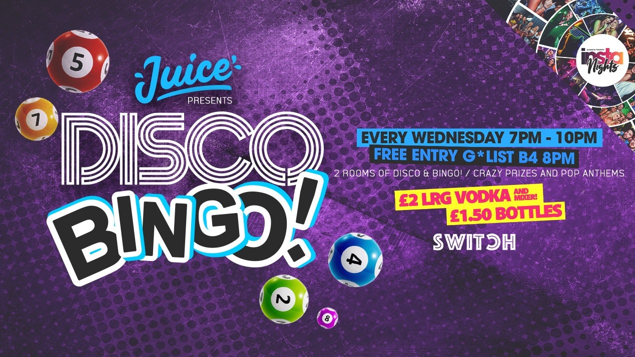 Juice Wednesdays presents Disco Bingo
