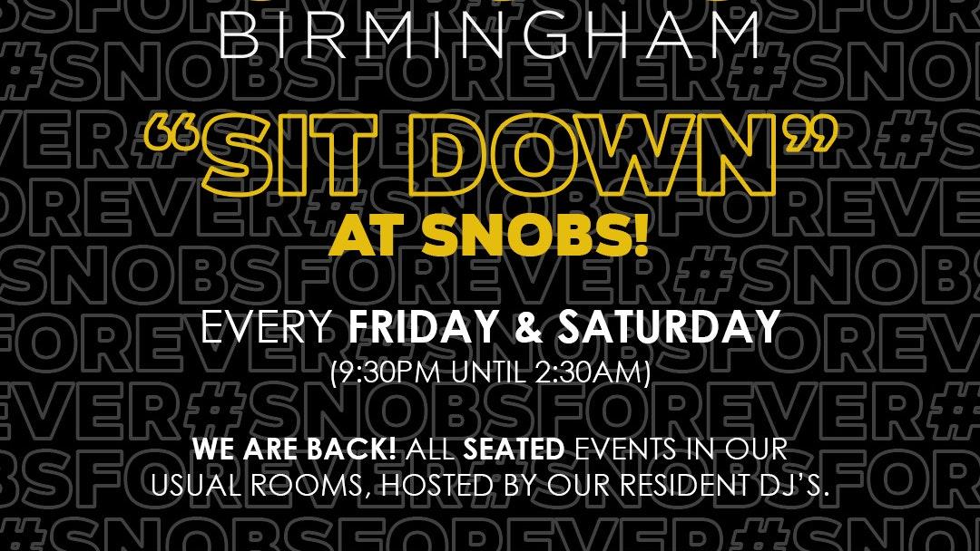 Xmas Friday SIT DOWN@ Snobs 18th December