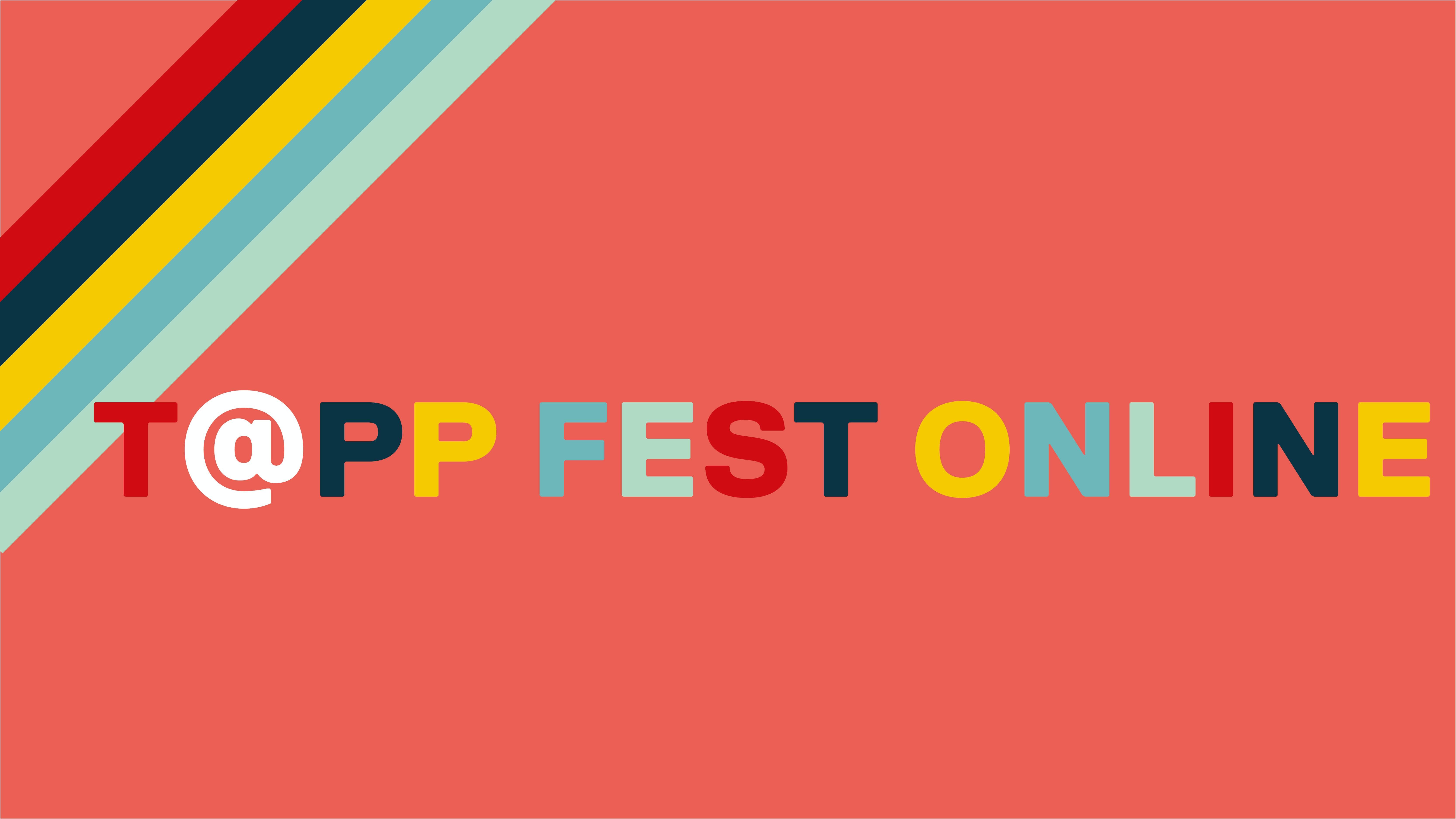 T@PP Fest Online