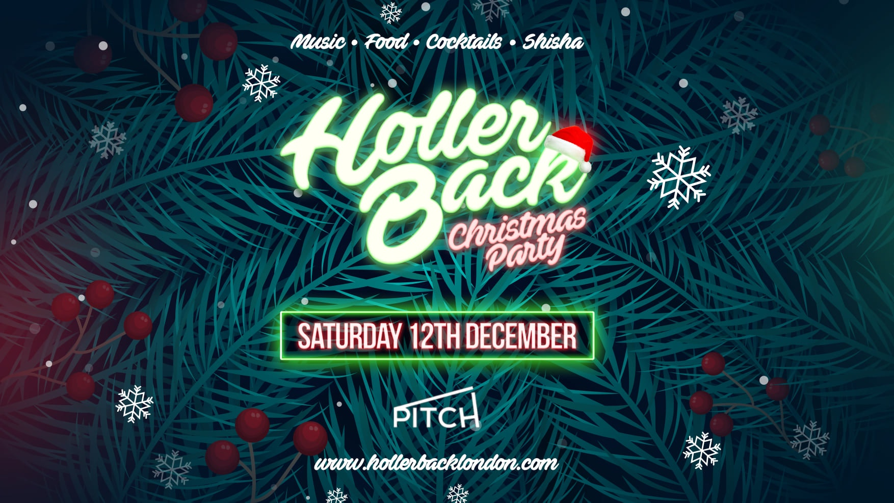 The Holler Back Christmas Party 🎄Hiphop & Rnb at Pitch Stratford