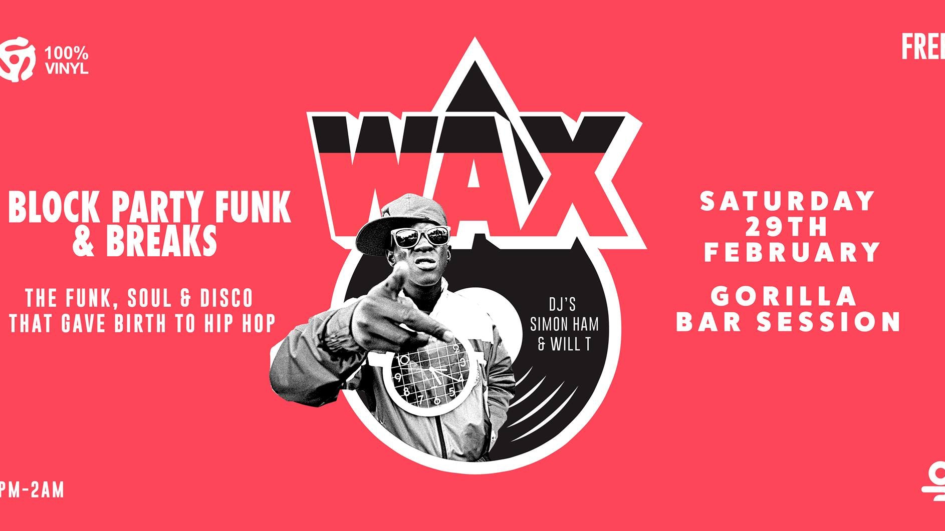 WAX: Block Party Funk & Breaks