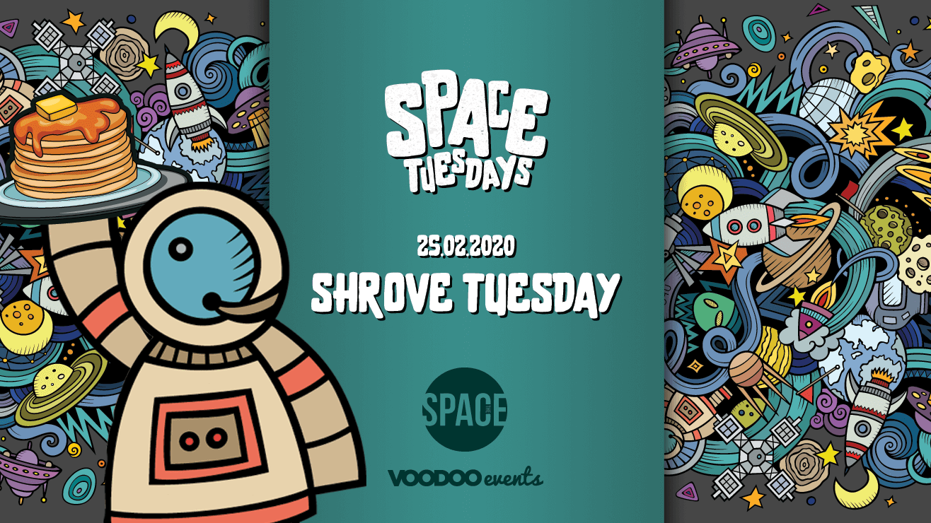 Space Tuesdays : Leeds – Shrove Tuesday