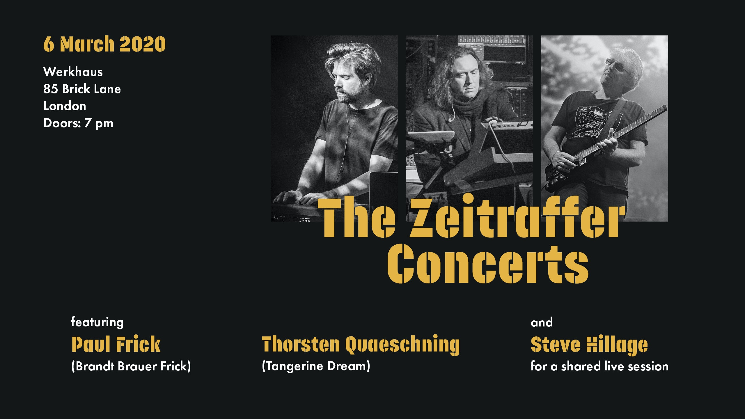 The Zeitraffer Concerts: Thorsten Quaeschning, Paul Frick & Steve Hillage
