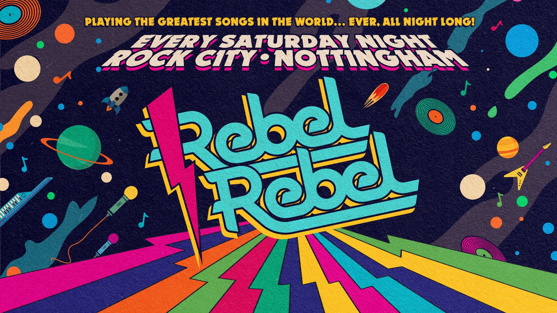 Rebel Rebel — Nottingham's Biggest Saturday Night Out!