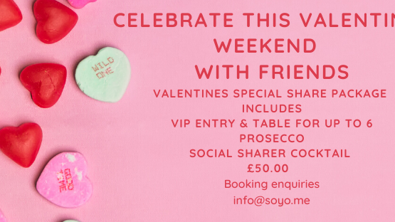 Valentines Weekend at SOYO