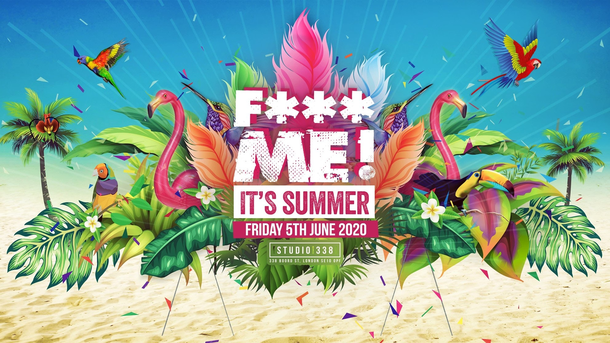 F-ME IT'S SUMMER 2020 /// FIRST 250 TICKETS SOLD OUT – £5 TICKETS ON SALE NOW!