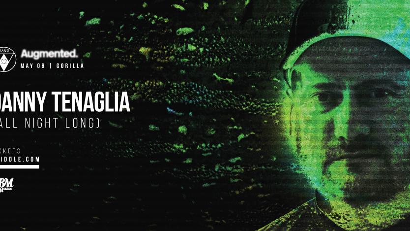 Haus22 & Augmented | Danny Tenaglia (All Night Long)