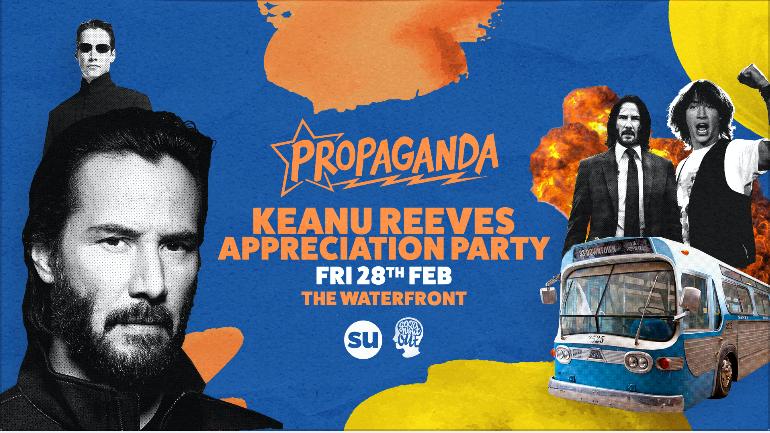Propaganda Norwich – Keanu Reeves Appreciation Party!