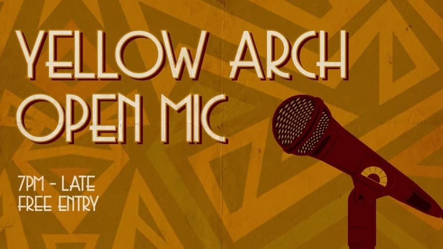 Yellow Arch Open Mic #7