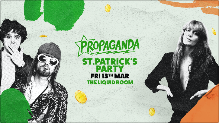Propaganda Edinburgh – St Patrick's Party
