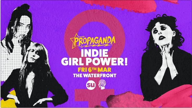 Propaganda Norwich – Indie Girl Power