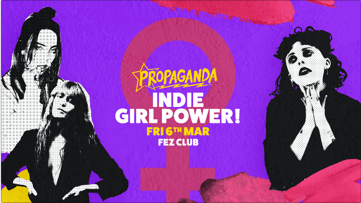 Propaganda Cambridge – Indie Girl Power