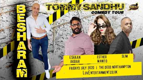 Tommy Sandhu : Besharam Tour – Northampton