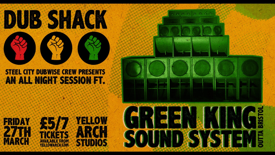 CACNELLED DUB SHACK // Green King Sound System
