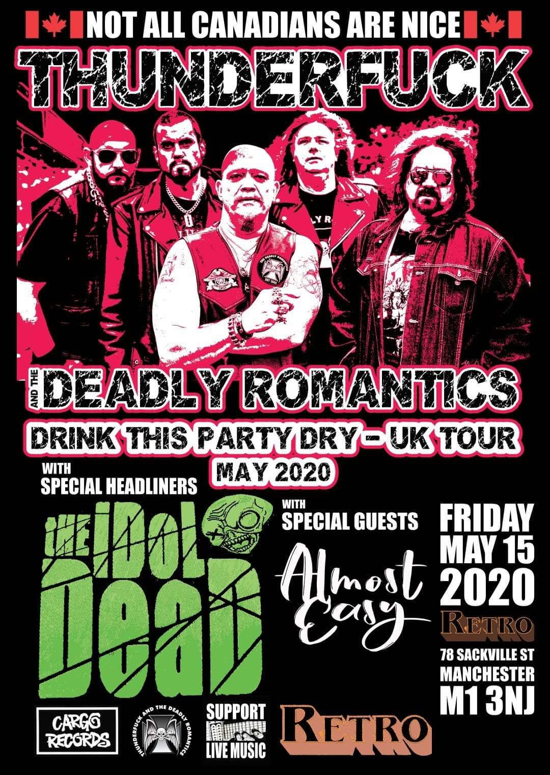 The Idol Dead with support The Deadly Romantics and Almost Easy