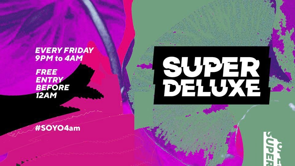 Super Deluxe At SOYO