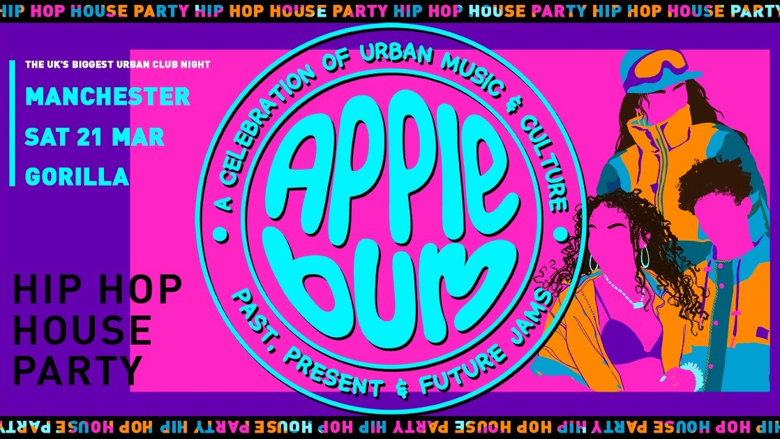 Applebum / Manchester / Hip Hop House Party