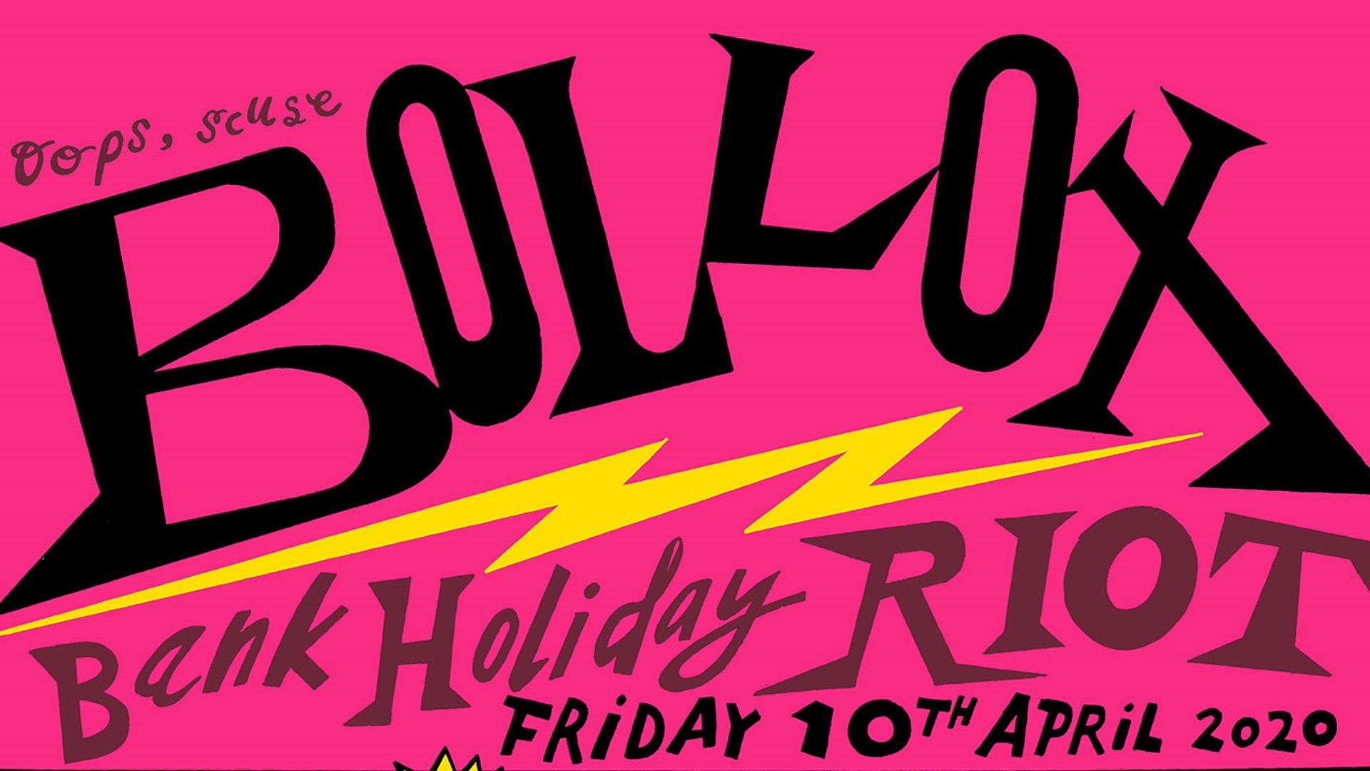 Bollox Bank Holiday Riot
