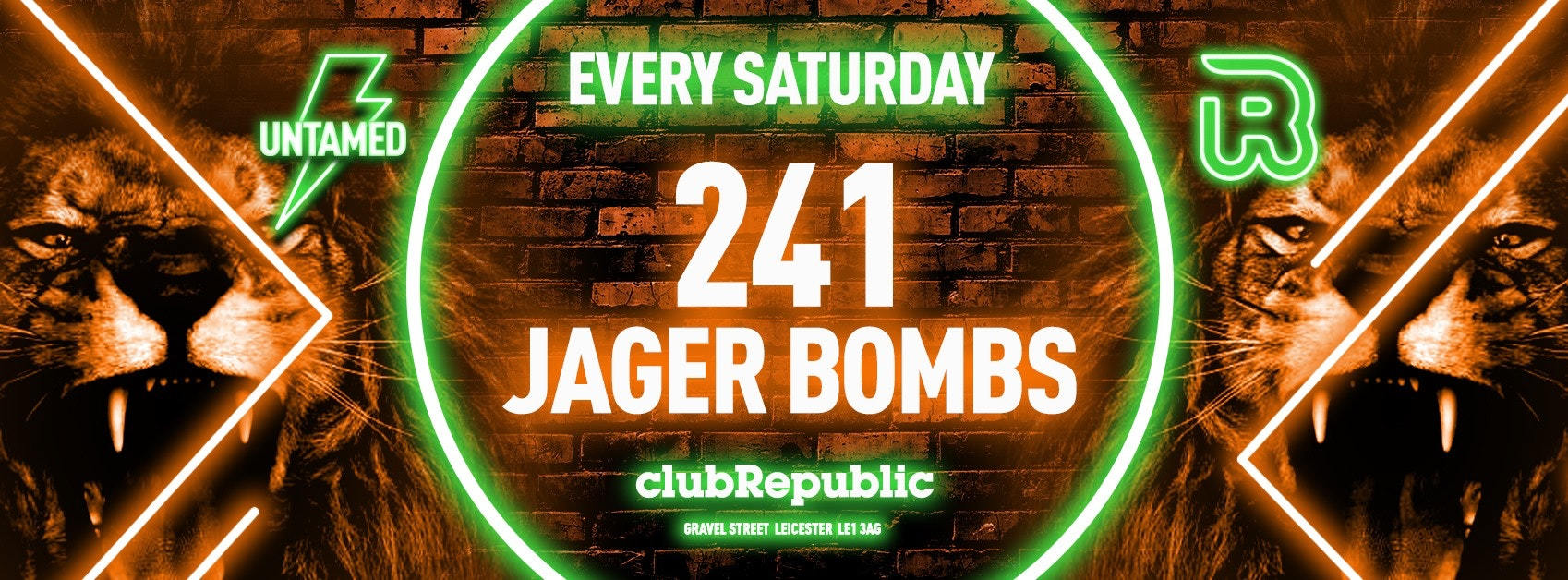 UNTAMED SATURDAY // 241 JAGERBOMBS! // FREE ENTRY FIRST 500 PEOPLE!