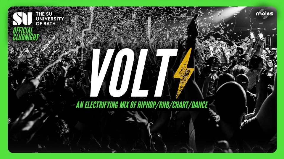 VOLT The SU of Bath Official Club Night! (Postponed – New Date Coming Soon)