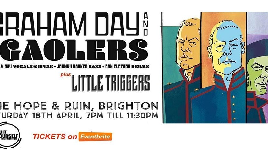 *CANCELLED* Graham Day & The Gaolers + Little Triggers