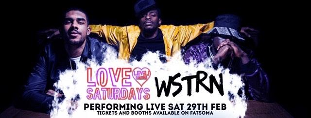 Love Saturdays Special Wstrn Live performance