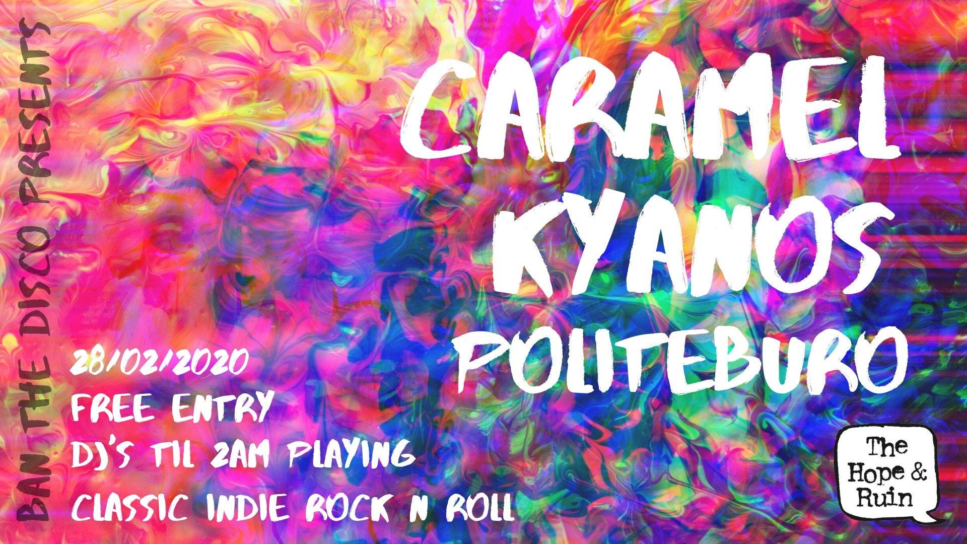 BTD: Caramel + Kyanos + Politeburo