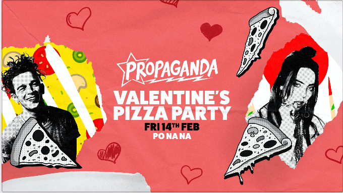 Propaganda Bath – Valentine's Pizza Party!