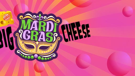The Big Mardi Gras Cheese – WIN a GUITAR on the night!