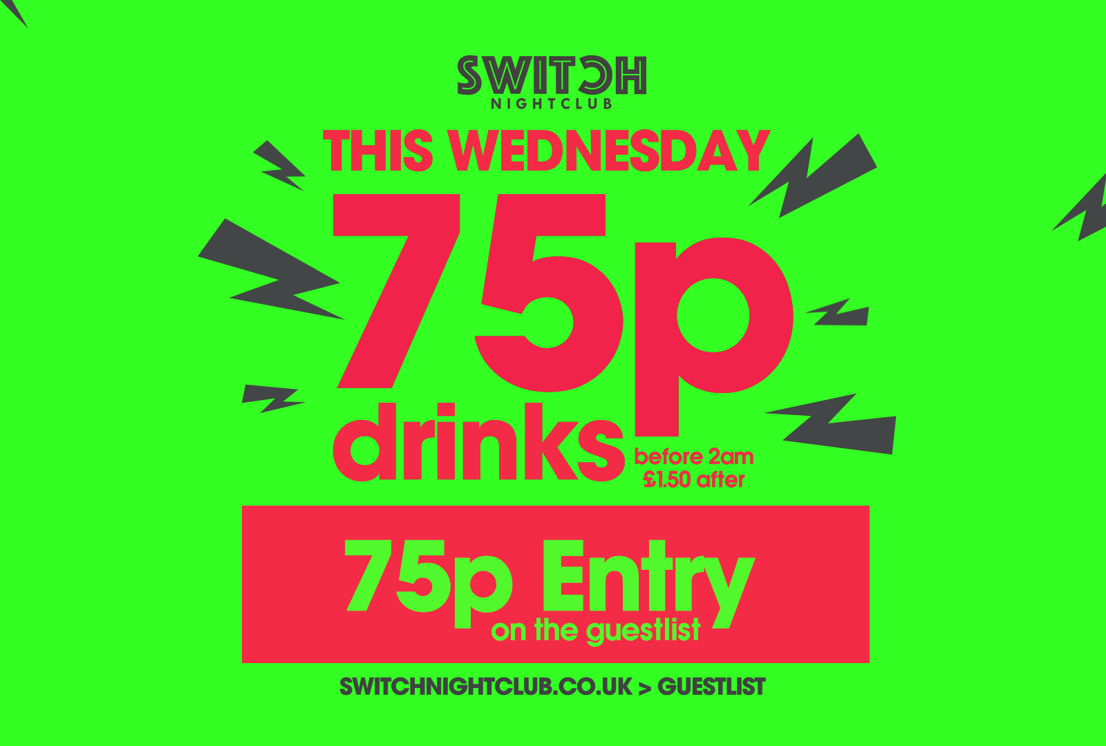 Juicy Wednesday's 75p Entry + Drinks