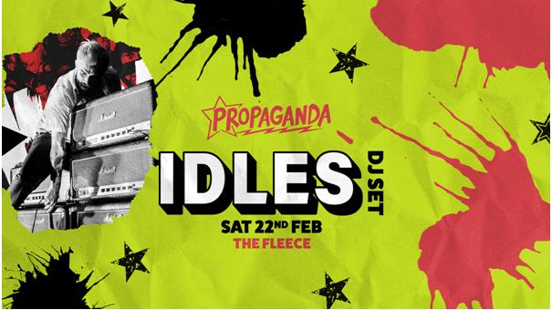 Propaganda Bristol – IDLES' Joe Talbot (DJ Set)!