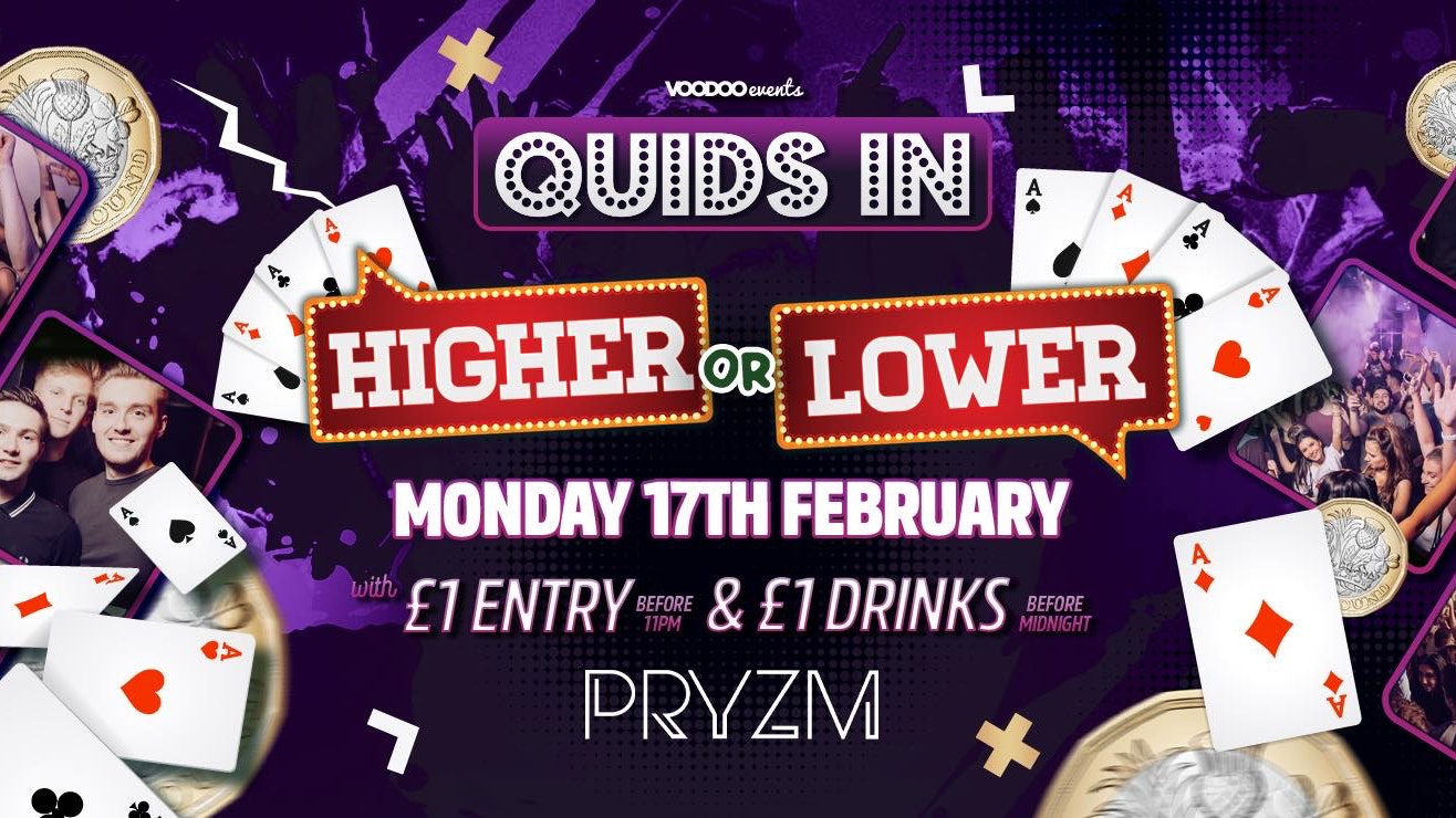 Quids In Higher or Lower £1000 CASH Prize