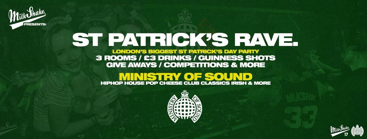 Milkshake, Ministry of Sound | St Patrick's Day Rave 2020  🍀