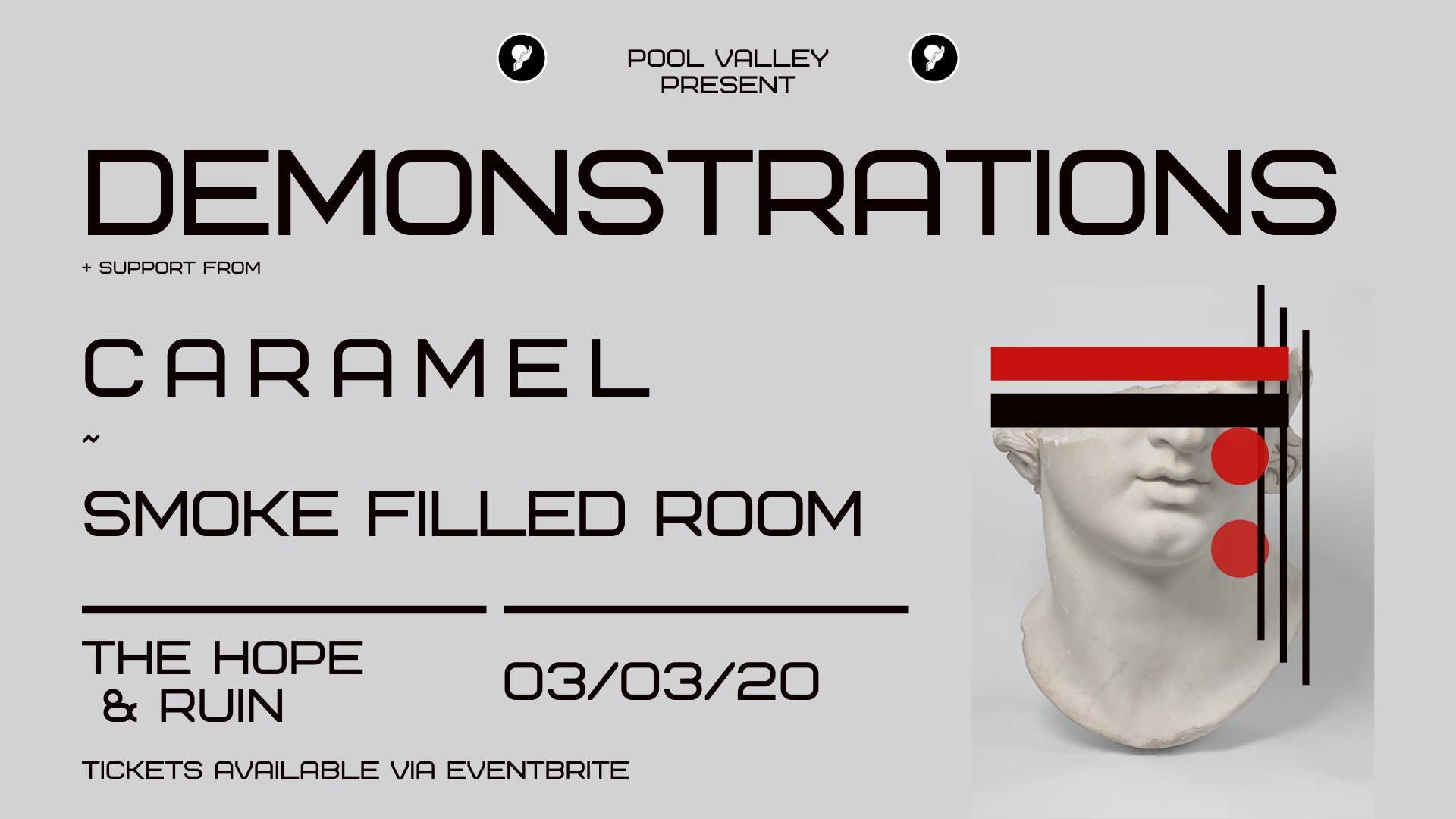 Demonstrations + Caramel + Smoke Filled Room