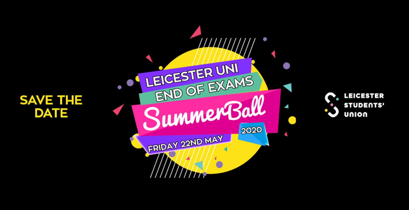 Leicester Uni End of Exams Summer Ball! Friday 22nd May.