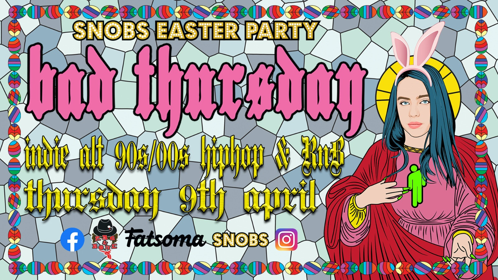 Bad Thursday – Snobs Easter Party