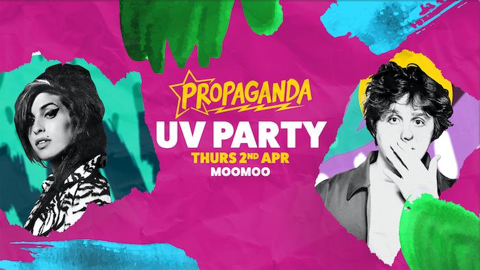 Propaganda Cheltenham – UV Party