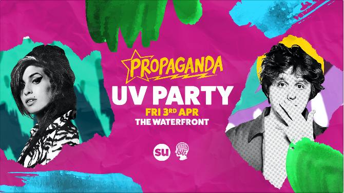 Propaganda  – UV Party