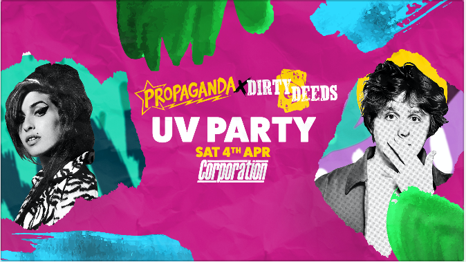 Propaganda Sheffield & Dirty Deeds – UV Party